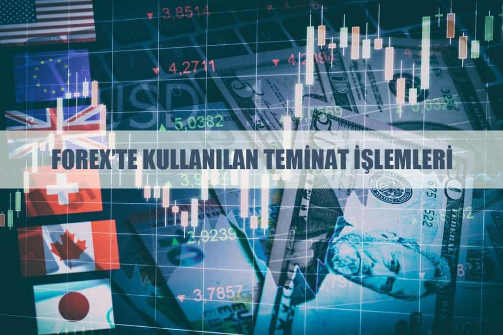 Forex Piyasasında Teminatlar